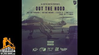 Nef The Pharaoh, SOB x RBE (Sneakk), Sleepy D, OMB Peezy - Out The Hood (p. L-Finguz) [Thizzler.com] Mp3