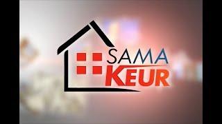 REPLAY - SAMA KEUR - Pr : DIEYNABA SEYDOU BA - 09 Juin 2018