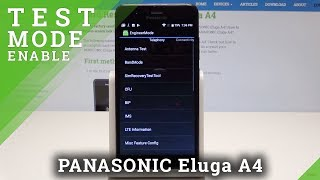 How to Activate Engineering Mode in PANASONIC Eluga A4 - Enable Engineer Mode