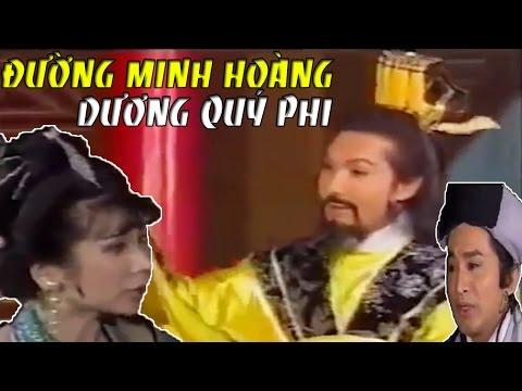 Cai Luong Viet▶Duong Minh Hoang Duong Quy Phi - Cai Luong Ho Quang