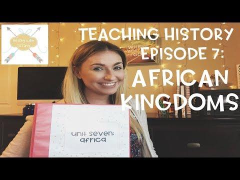 Teaching History ep. 7 | African Kingdoms