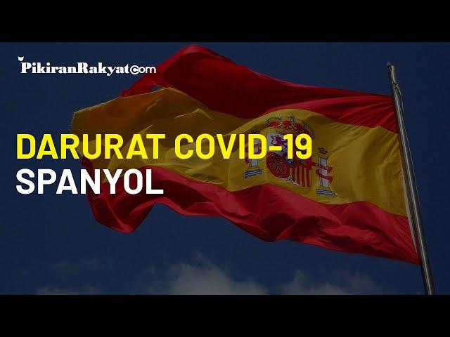 Kasus Positif Covid-19 Capai 1 Juta Lebih, Spanyol Persiapkan Keadaan Darurat