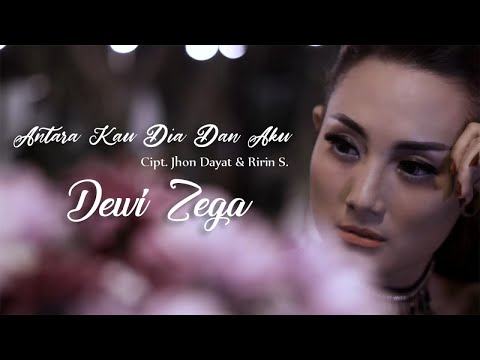 Dewi Zega - Antara Kau Dia Dan Aku (Official Music Video)