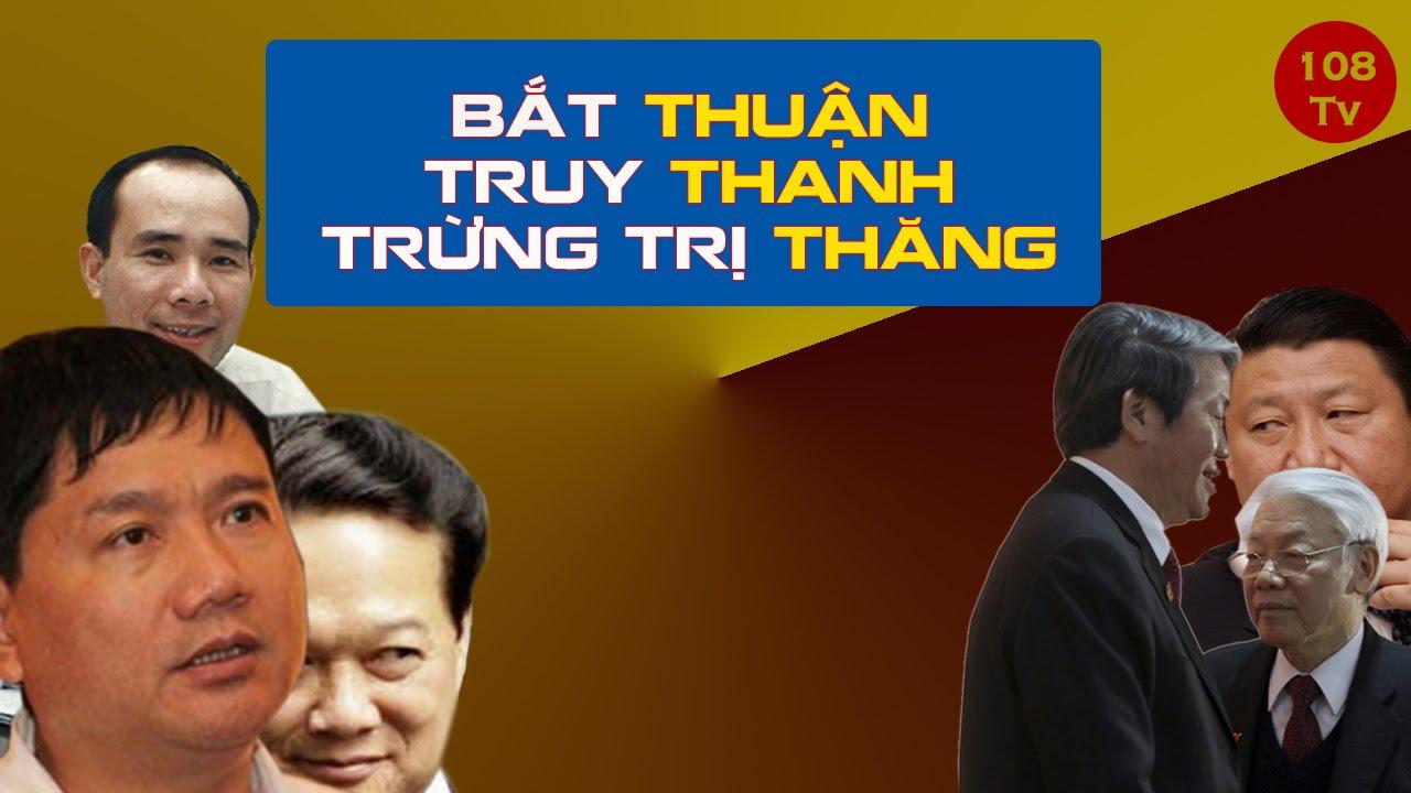 Kết quả hình ảnh cho Nguyễn phú Trọng tấn công Đinh la Thăng
