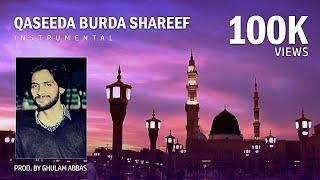 Qaseedah Burdah Shareef(Instrumental) Prod. by Ghulam Abbas