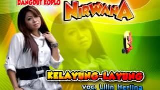 Kelayung Layung-Dangdut Koplo-Nirwana-Lilin Herlina