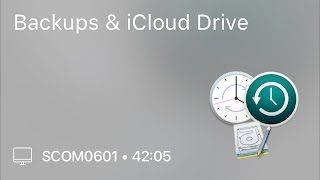 SCOM0601 - Backups & iCloud Drive - Preview