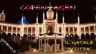 COPENAGHEN: GIORNO 2 , Natale lungo la Stroget e Giardini di Tivoli