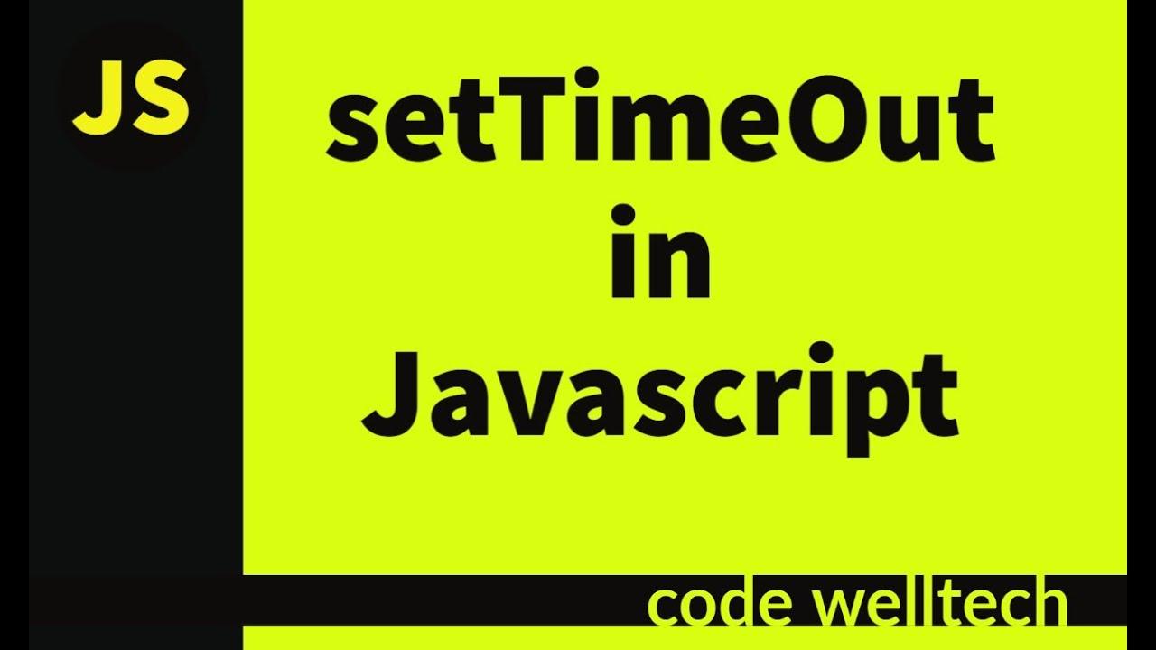 Javascript- HTML Animations Startup Video 2020: setTimeout & ClearTImeout