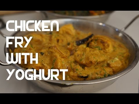 chicken-fry-&-yoghurt-curry-recipe---indian-cooking-masala