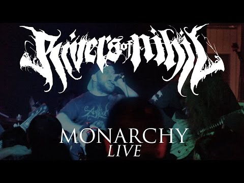 """Rivers of Nihil """"Monarchy"""" (LIVE)"""