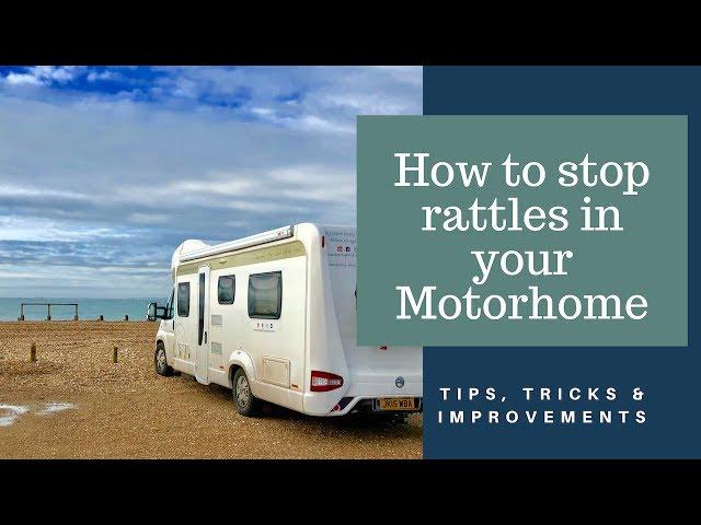 How to stop rattles in your motorhome - Motorhome / Caravan Tips, Tricks & Improvements