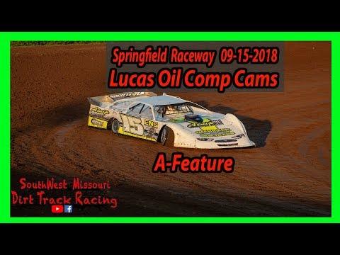 Lucas Oil Comp Cams A- Feature Springfield Raceway 9/15/2018