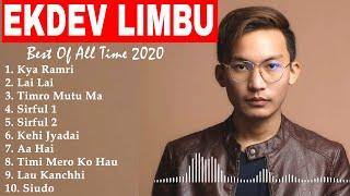 Best Of 💕Ekdev Limbu Songs Collection 2020💕 || Top 10 Ekdev Limbu Songs Jukebox 2020 ||
