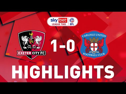 Exeter City Carlisle Goals And Highlights
