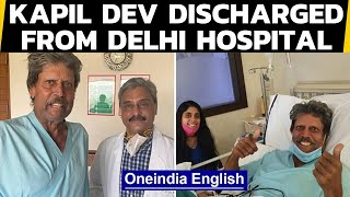 Kapil Dev discharged from Delhi hospital after undergoing angioplasty | Oneindia News