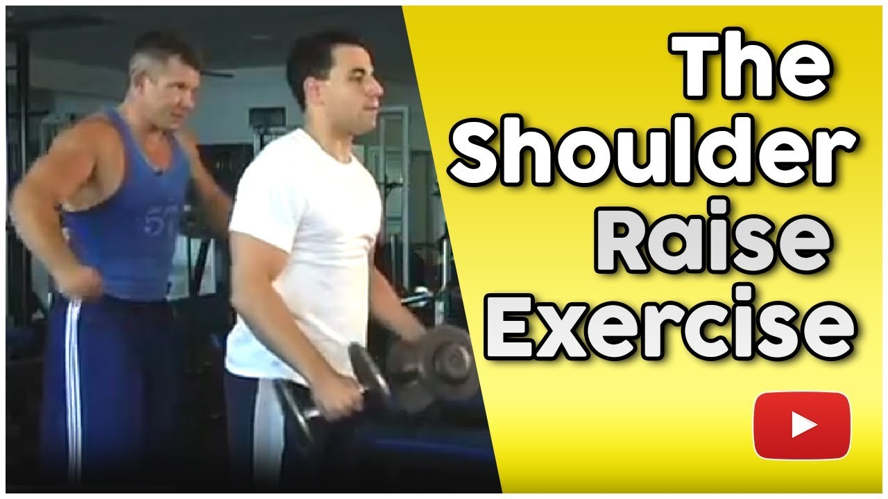 Weight Training - Shoulder Raise Exercise - Dr. Nick Evans - YouTube