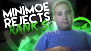 MINIM0E REJECTS RANK S! ROAD TO GLOBAL #32 - CS:GO