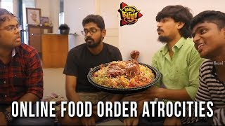 Online Food Order Atrocities | Beard Thamizha