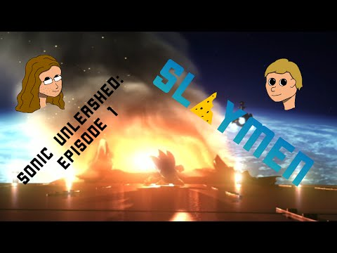Slaymen: Running around at the speed of sound (Sonic Unleashed Episode 1)