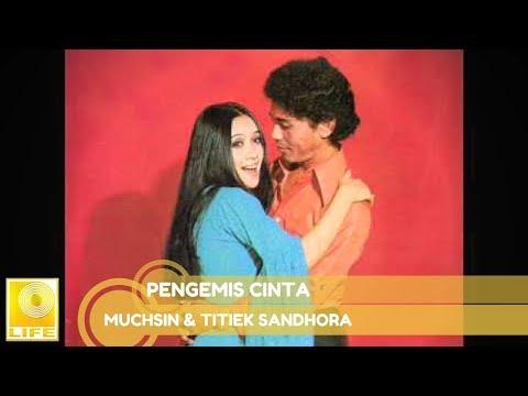 Muchsin & Titiek Sandhora - Pengemis Cinta (Official Music Audio)