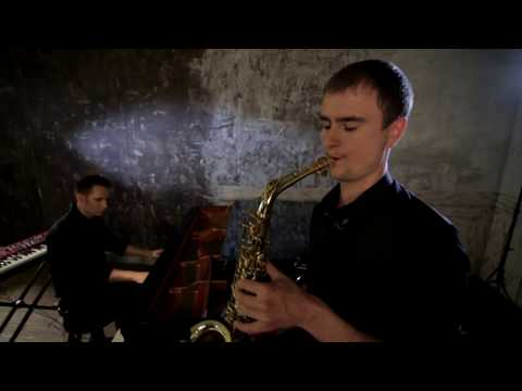 John Newman - Love me again (Sax/Piano Cover) The Best Cover Saxophonist Pianist Киев Музыканты