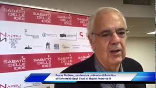 Prof. Bruno Siciliano @  ll Sabato delle idee - UniNa News - 12 Nov 2018