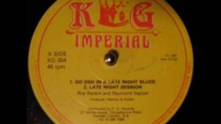 Roy Rankin & Raymond Naptali - Go Deh In A Late Night Blues - KG Imperial  12""