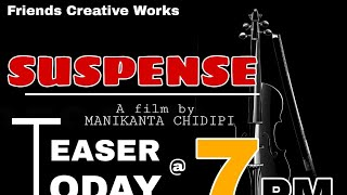 SUSPENSE  Teaser  A film by:- manikanta.chidipi  Dop:-satish incredible  cast:-Gangstar youth