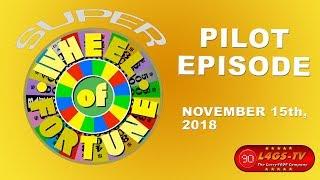 Super Wheel of Fortune | Pilot Episode (11-15-2018)