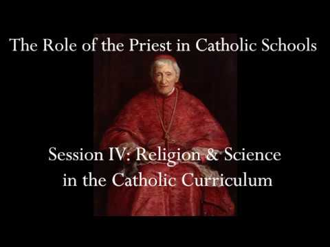 Session IV: Religion & Science in the Catholic Curriculum