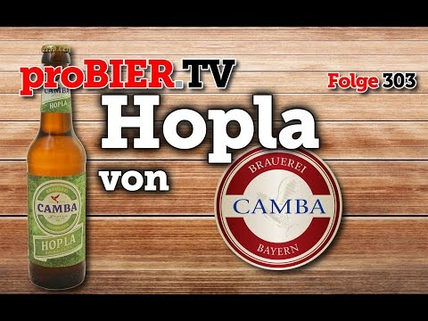Hopla von Camba Bavaria | proBIER.TV - Craft Beer Review #303 [4K]