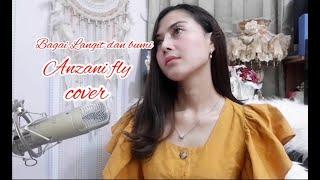 Gambar cover Bagai Langit dan Bumi - Anzani Fly cover lirik lagu (Via valen)