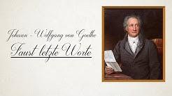 Faust letzte Worte   Johann - Wolfgang von Goethe