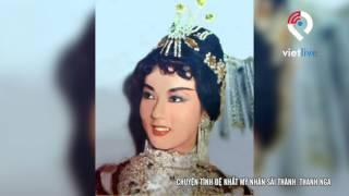 Chuyện Tình Đệ Nhất Mỹ Nhân Sài Thành-Thanh Nga