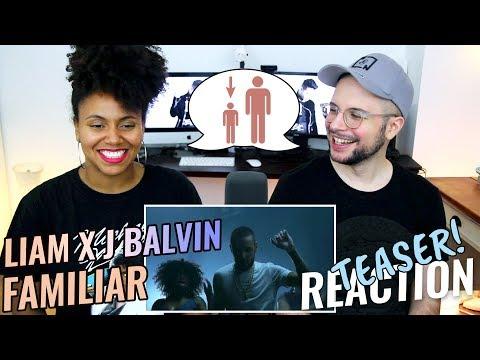 Liam Payne & J Balvin - Familiar | Reaction TEASER