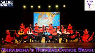 Flamenco | Tap Dance | Spain | high-Heels | International | SAFAR | Shraddha's Tapperz Dance Skool