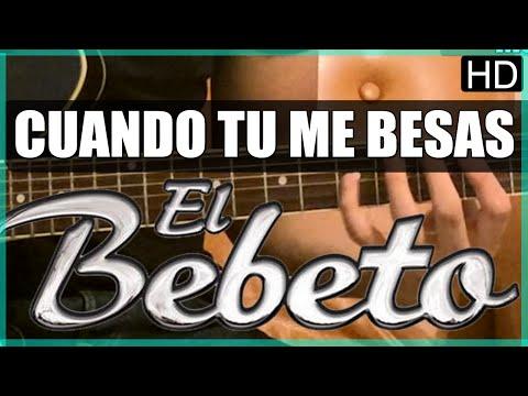 Como tocar - Cuando tu me besas de El Bebeto - Tutorial Guitarra (HD)