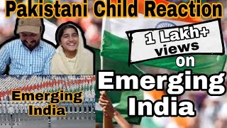 Pakistani Child reacts to New India   Emerging and Developing Nation 2019