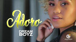 Смотреть клип Dream Boyz - Adoro
