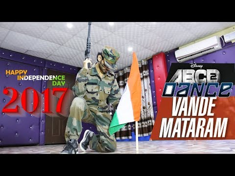 Vande Mataram Dance Video | Disneys ABCD 2 | Ajay Poptron Choreography | Independence day | 2017