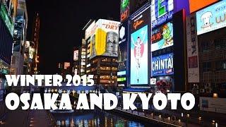 Osaka and Kyoto, Japan Winter Tour