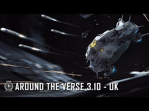 Star Citizen: Around the Verse 3.10 - UK