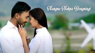 Nangna Nokpa Yengningi - Official Release