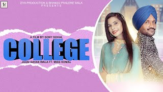 COLLEGE // JASSI SAYAN WALA FT MISS KOMAL // ZIYA PRODUCTION // LATEST PUNJABI SONG