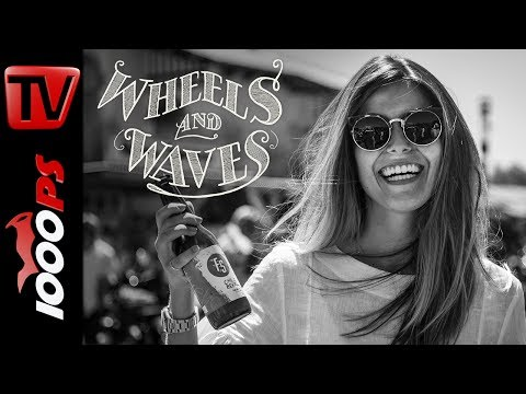 Wheels and Waves 2017 | The Video