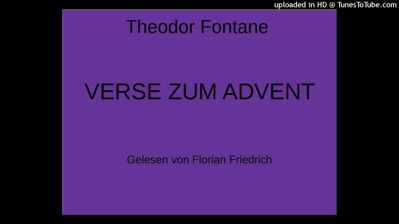 theodor fontane verse zum advent gedicht youtube. Black Bedroom Furniture Sets. Home Design Ideas