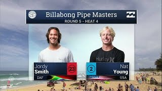 Jordy Smith vs. Nat Young - Round Five, Heat 4 - 2016 Billabong Pipe Masters