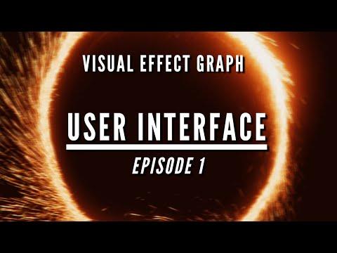 Visual Effect Graph Episode 1: User Interface | GameAcademy school