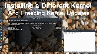 Installing a Different Kernel in Fedora and Freezing Kernel Updates